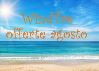 WindTre offerte agosto