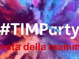 TIM Party festa della mamma